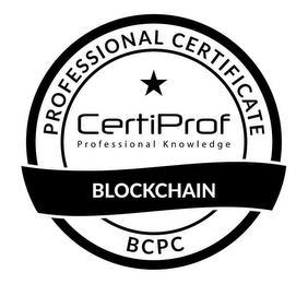PROFESSIONAL CERTIFICATE CERTIPROF PROFESSIONAL KNOWLEDGE BLOCKCHAIN BCPC trademark