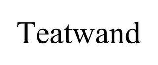 TEATWAND trademark