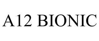 A12 BIONIC trademark