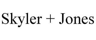 SKYLER + JONES trademark