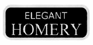 ELEGANT HOMERY trademark