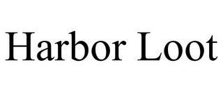 HARBOR LOOT trademark