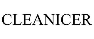 CLEANICER trademark