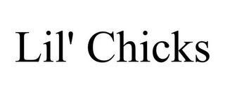 LIL' CHICKS trademark