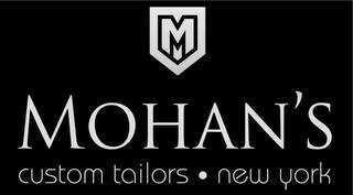 M MOHAN'S CUSTOM TAILORS · NEW YORK trademark