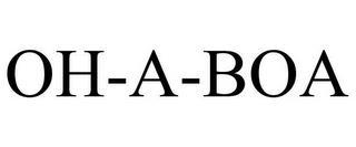 OH-A-BOA trademark