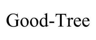 GOOD-TREE trademark