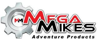 MM MEGAMIKES ADVENTURE PRODUCTS trademark