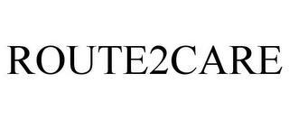 ROUTE2CARE trademark
