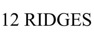 12 RIDGES trademark