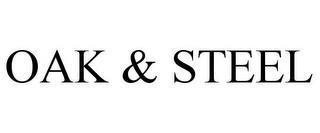 OAK & STEEL trademark