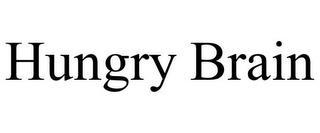 HUNGRY BRAIN trademark