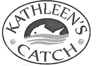 KATHLEEN'S CATCH trademark