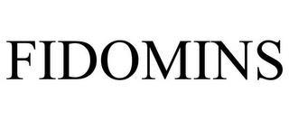 FIDOMINS trademark