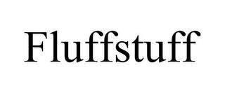 FLUFFSTUFF trademark