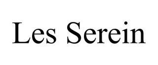 LES SEREIN trademark