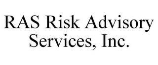 RAS RISK ADVISORY SERVICES, INC. trademark