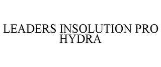 LEADERS INSOLUTION PRO HYDRA trademark