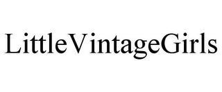 LITTLEVINTAGEGIRLS trademark
