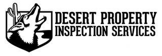 DESERT PROPERTY INSPECTION SERVICES trademark