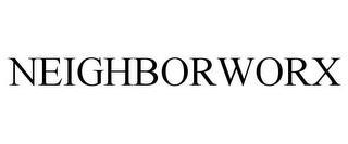 NEIGHBORWORX trademark