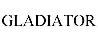 GLADIATOR trademark