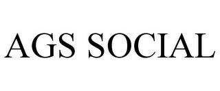 AGS SOCIAL trademark