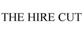 THE HIRE CUT trademark