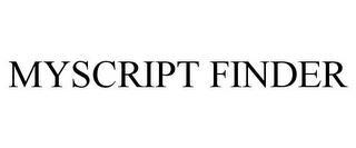 MYSCRIPT FINDER trademark