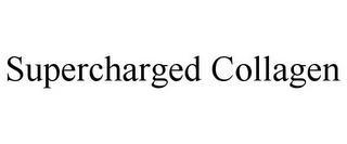 SUPERCHARGED COLLAGEN trademark