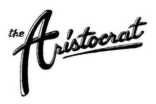 THE ARISTOCRAT trademark