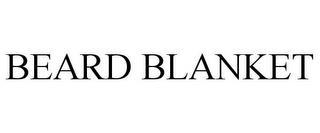 BEARD BLANKET trademark