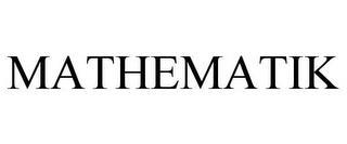 MATHEMATIK trademark