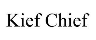 KIEF CHIEF trademark