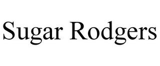 SUGAR RODGERS trademark