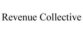 REVENUE COLLECTIVE trademark