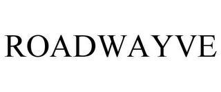 ROADWAYVE trademark