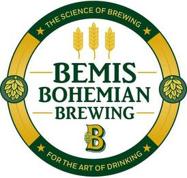 THE SCIENCE OF BREWING BEMIS BOHEMIAN BREWING B FOR THE ART OF DRINKING trademark
