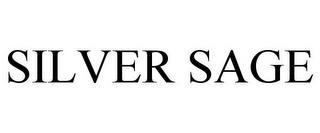 SILVER SAGE trademark