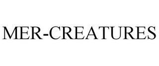MER-CREATURES trademark