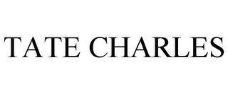 TATE CHARLES trademark