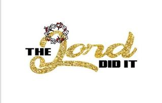 THE LORD DID IT trademark