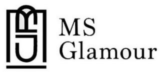 MS MS GLAMOUR trademark