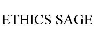 ETHICS SAGE trademark