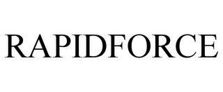 RAPIDFORCE trademark