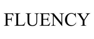 FLUENCY trademark