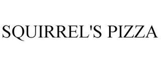SQUIRREL'S PIZZA trademark