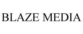 BLAZE MEDIA trademark