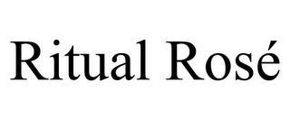 RITUAL ROSÉ trademark