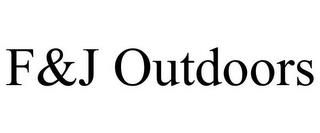 F&J OUTDOORS trademark